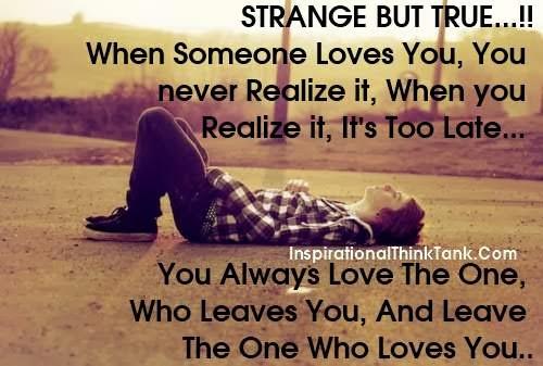 Strange But True Quotes. QuotesGram