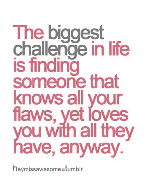 Love Finds You Quote: Quotes About Challenges In Love. QuotesGram