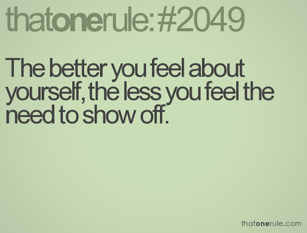11 Practical Ways To Improve Yourself Quickly: Dont Show Off Quotes. QuotesGram