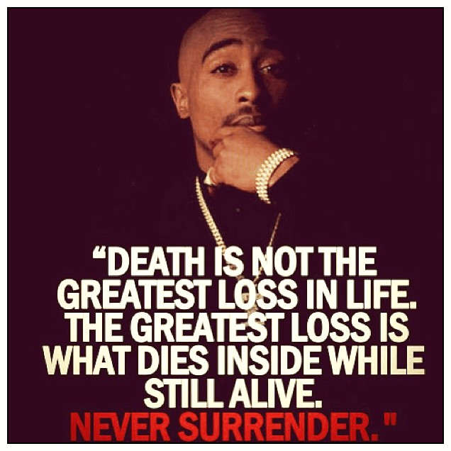 Excellent We All Die 2Pac Quotes Quotesgram Funny Birthday Cards Online Alyptdamsfinfo