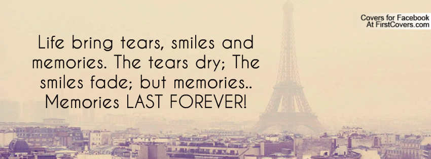 Quotes About Love Lasting Forever : Memories Last Forever Quotes. QuotesGram