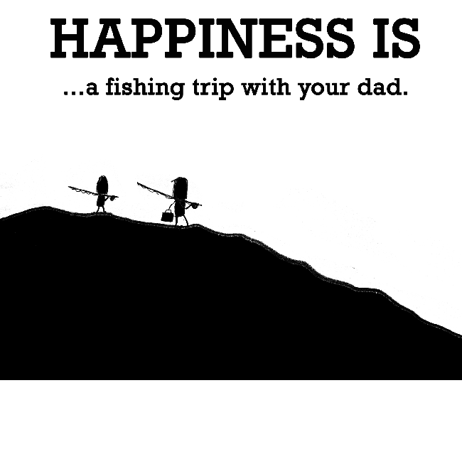 Happy National Hunting And Fishing Day: Fishing With Dad Quotes. QuotesGram