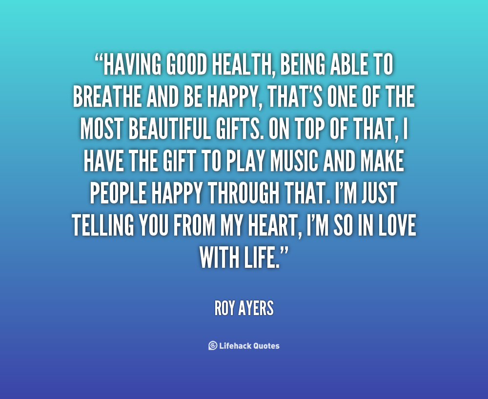 Quotes About Good Health. QuotesGram