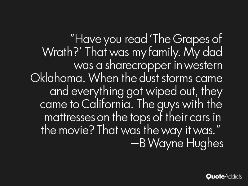 an analysis of the quotations from the grapes of wrath The grapes of wrath study guide go to the grapes of wrath literary analysis quotes about california in the grapes of wrath.