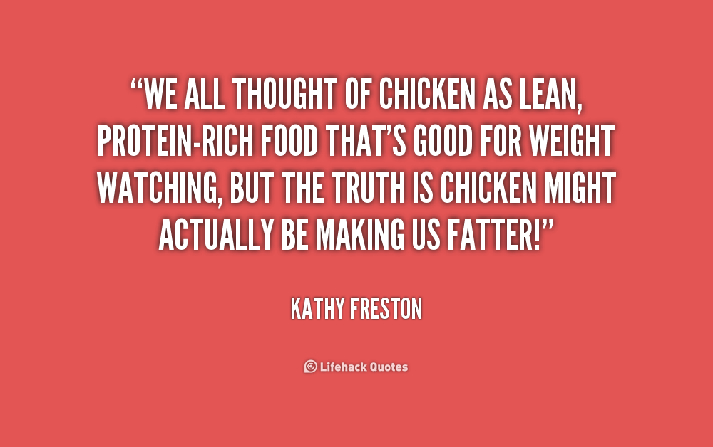 Chicken Quote: Chicken Food Quotes. QuotesGram