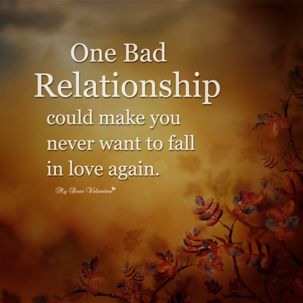 Quotes About Being In A Bad Relationship: Bad Relationship Quotes. QuotesGram