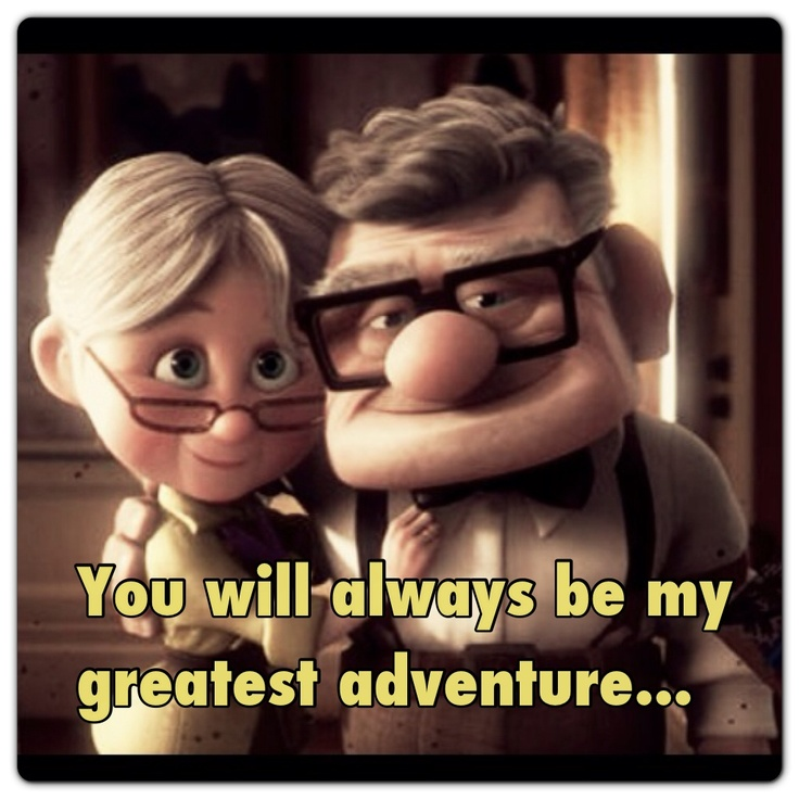Up Movie Love Quotes Carl And Ellie Pixar U...