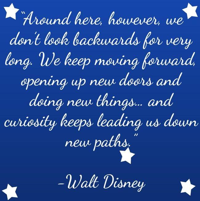 walt disney quotes keep moving forward - photo #21