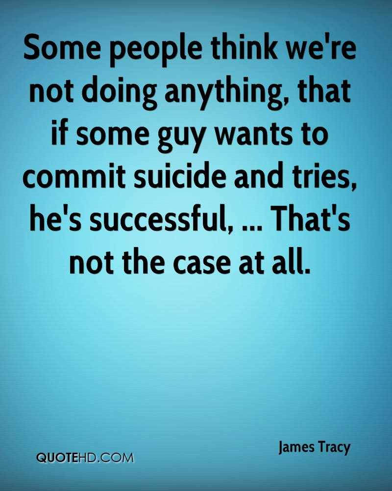 Quotes About People Commit Suicide. QuotesGram