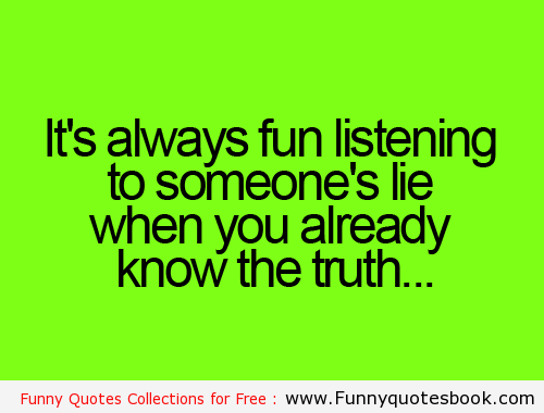 Quotes About Lying And Karma: Funny Quotes About Liars And Cheaters. QuotesGram