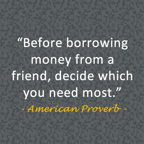 Money And Friends Quotes: Funny Quotes About Borrowing Money. QuotesGram