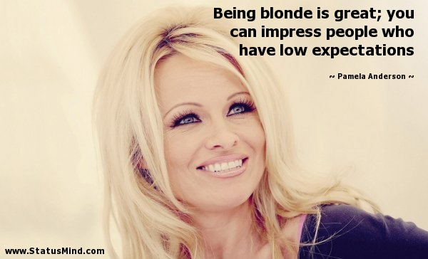 Best 25 Blonde quotes ideas on Pinterest New hair