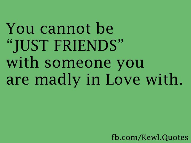 Lets Just Be Friends Quotes. QuotesGram