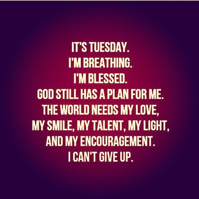 Tuesday Morning Inspirational Quotes: Happy Tuesday Motivational Quotes. QuotesGram