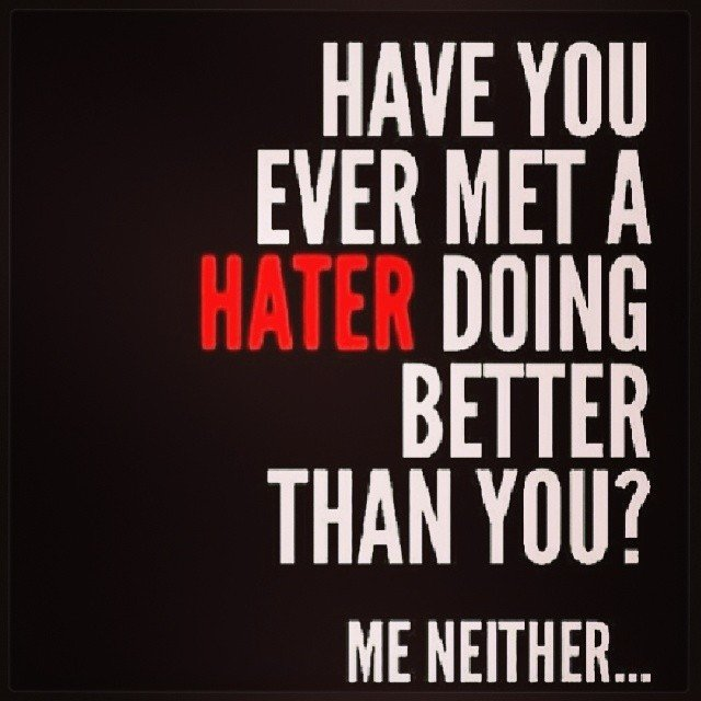 Inspirational Quotes About Haters. QuotesGram
