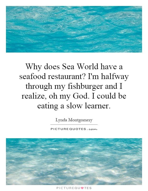 Seafood Restaurant Quotes. QuotesGram