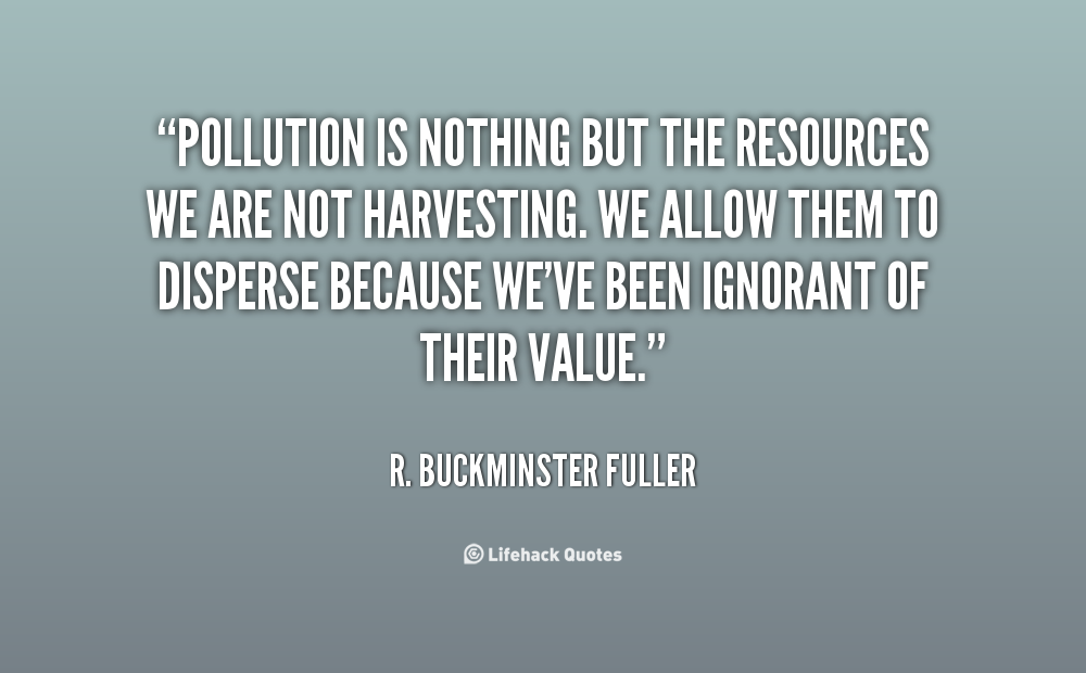 Quotes About Pollution Quotesgram