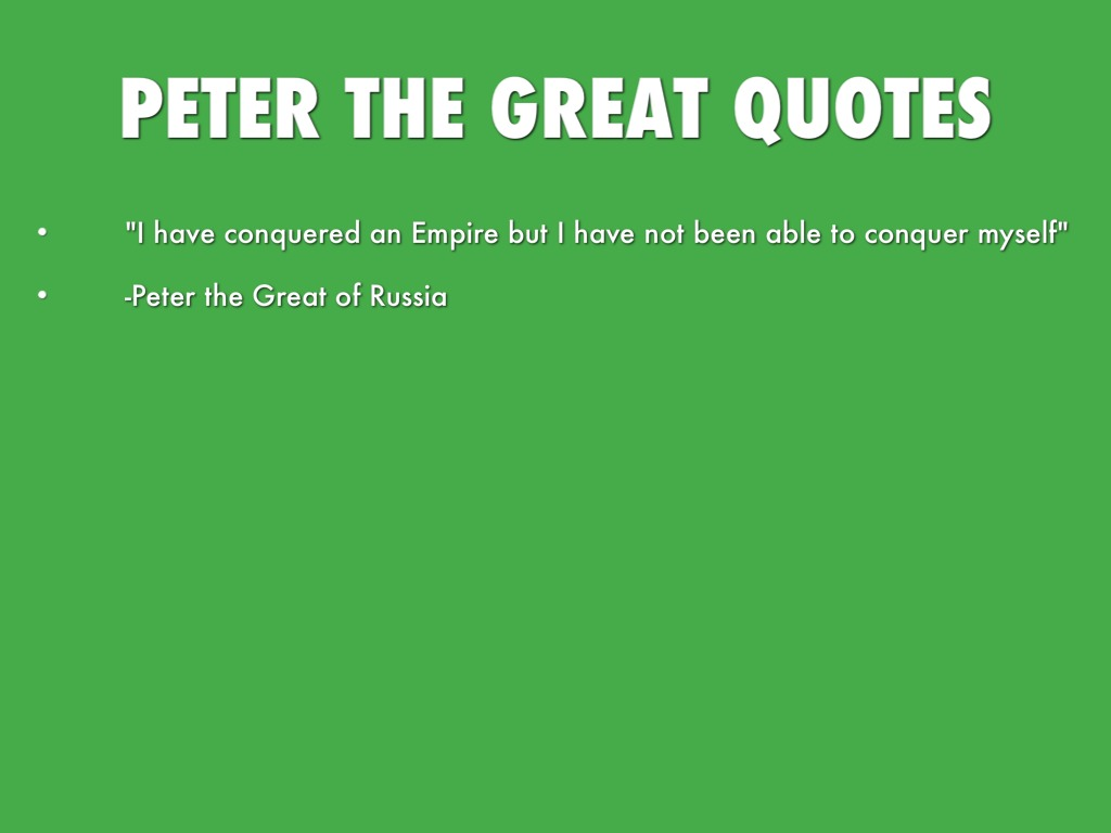 Russia Peter The Great Quotes Quotesgram