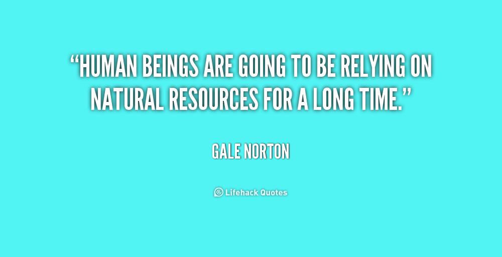 Natural Resources Quotes. QuotesGram