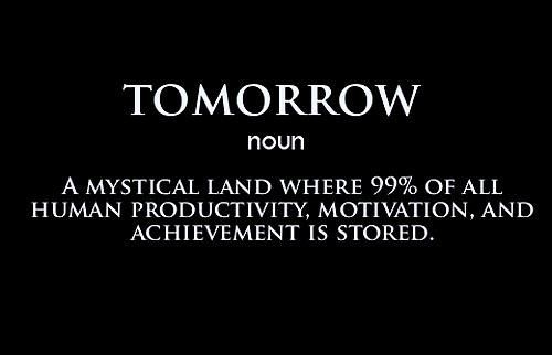 Tomorrow Is A New Day Quotes Quotesgram: Tomorrow Funny Quotes. QuotesGram