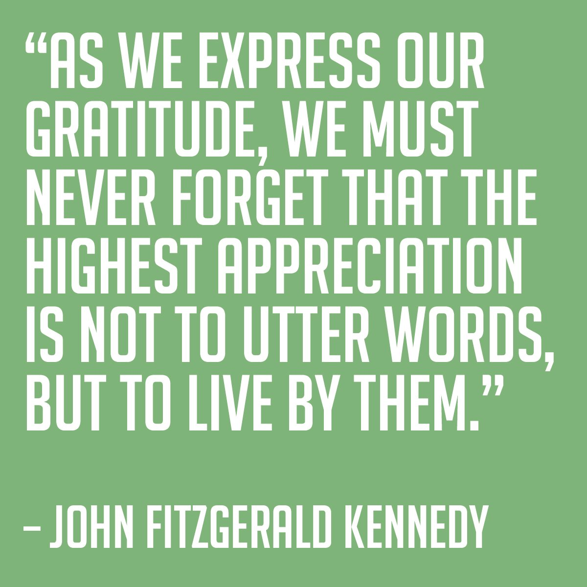 John F Kennedy Gratitude Quote: Thanksgiving Quotes John Kennedy. QuotesGram