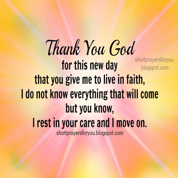 Short Quotes Religious: Thank God For A New Day Quotes. QuotesGram