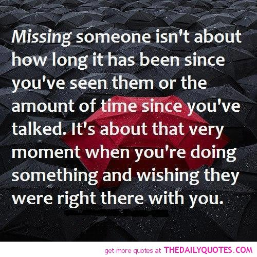 Quotes About Wanting Someone: Quotes About Missing Someone You Love. QuotesGram