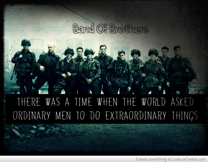 Band Of Brothers Quotes Quotesgram