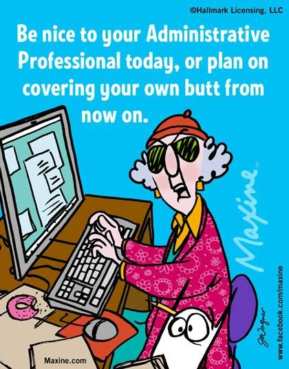 administrative professionals day funny quotes maxine