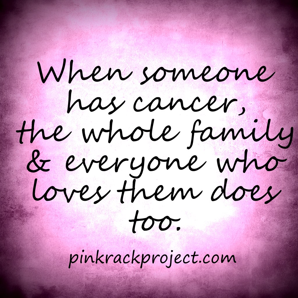 Inspirational Quotes On Pinterest: Inspirational Quotes For Cancer Families. QuotesGram