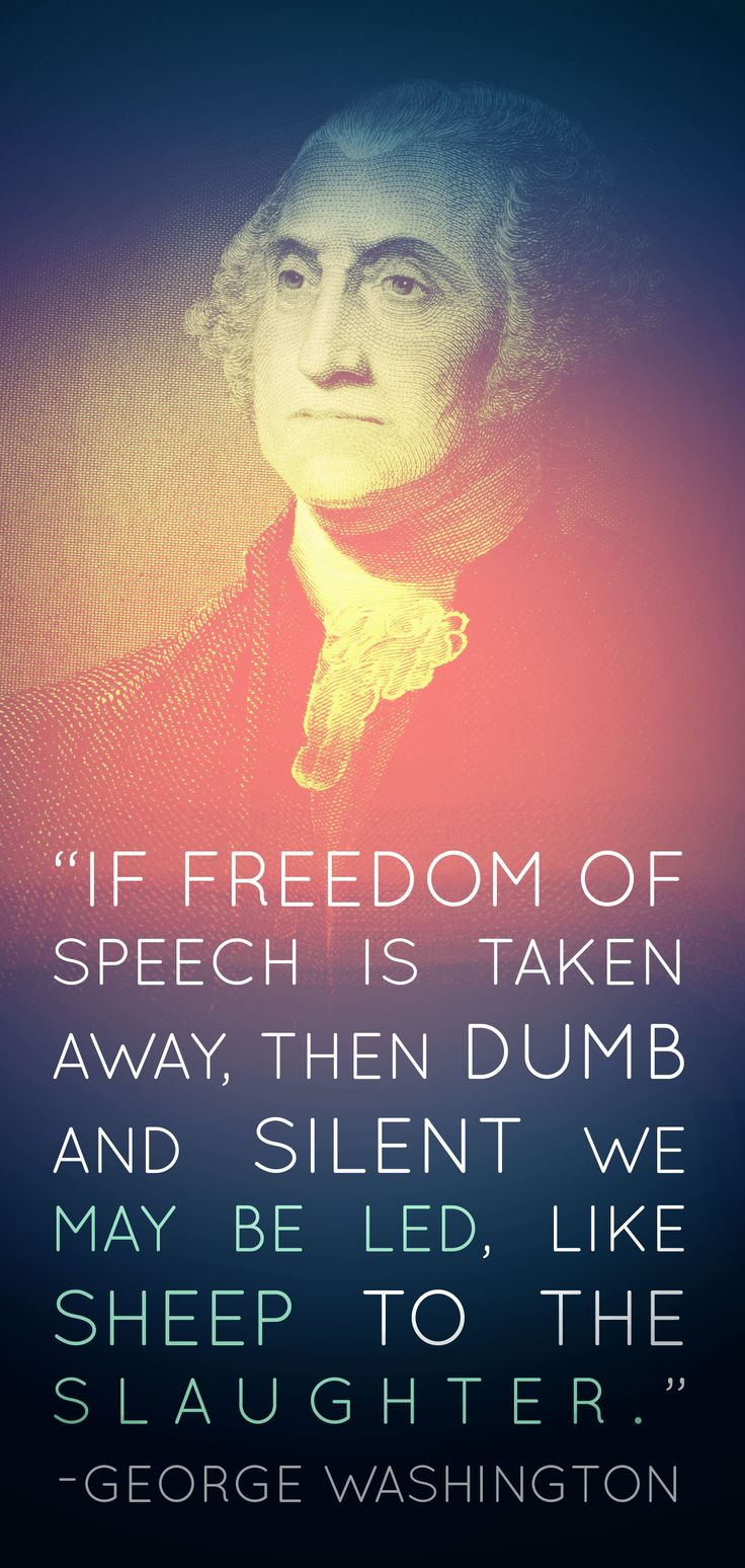Freedom Of Speech Pictures George Washington Quot...