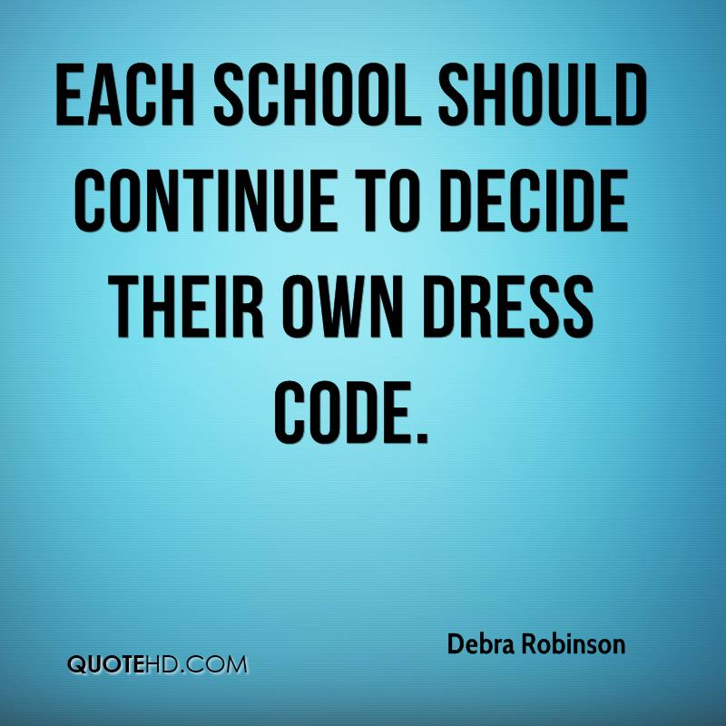 dress code should be applied to every school in america Tell us about your experiences with dress codes and what you think of  a  mandatory school uniform, which in her eyes would eliminate any.
