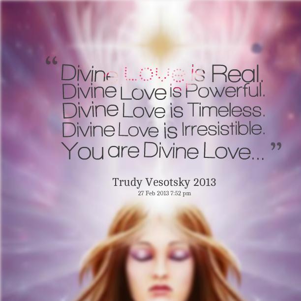 Quotes About Love: Divine Love Quotes. QuotesGram
