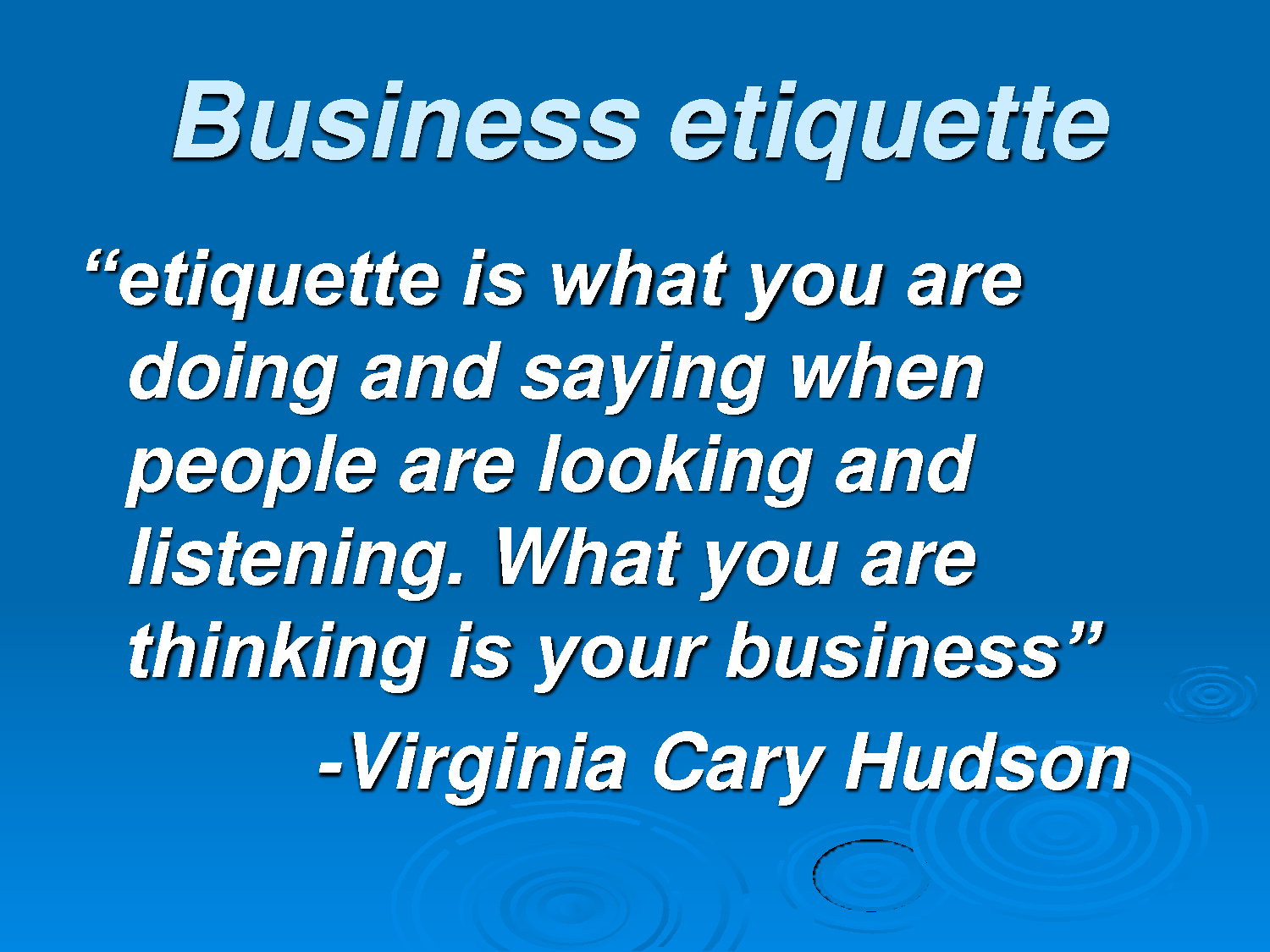 Quotes On Business Etiquette Quotesgram