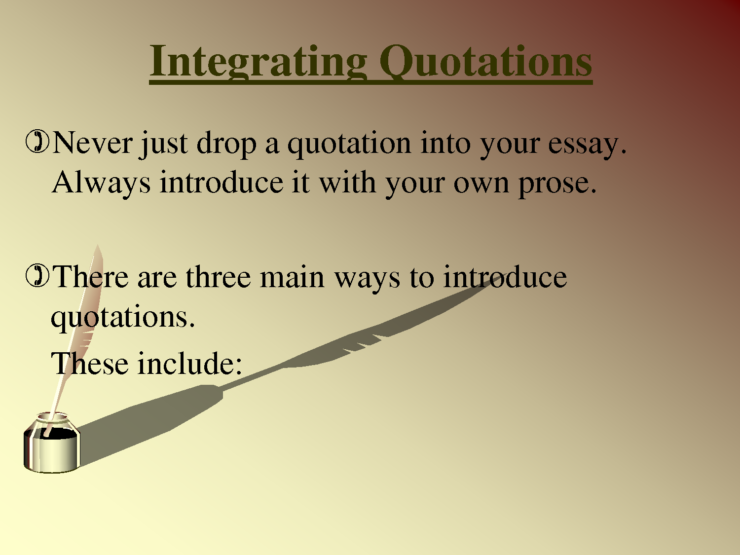incorporating quotes into essays worksheet Integrating quotations - laguardia arts high school instructions: after reviewing the information below, rewrite each quotation in your essay on the back of this sheet so that it is properly.