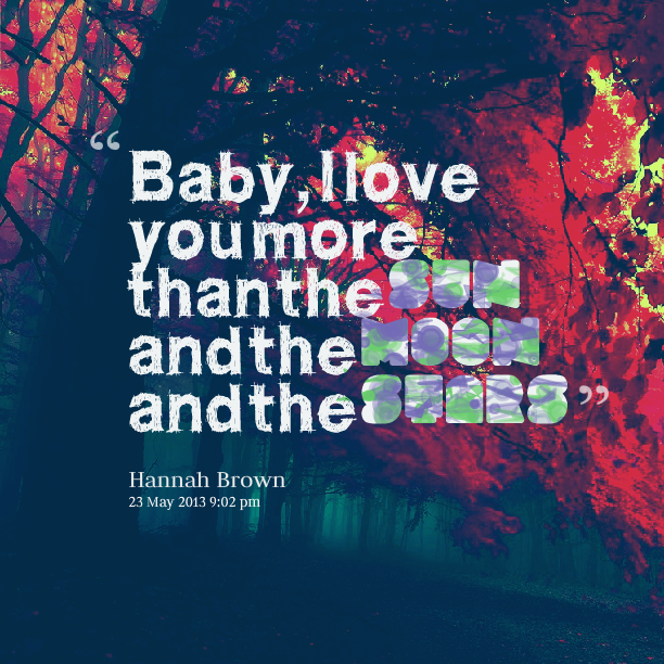 I Love You Quotes: I Love You Baby Quotes. QuotesGram