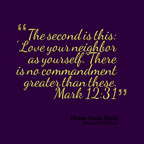 Quotes About Love Your Neighbor : Neighbour Quotes. QuotesGram