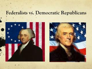 Difference Between Federalists and Republicans