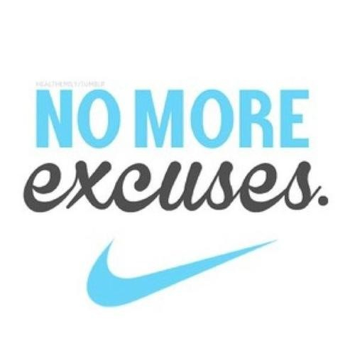 Love Finds You Quote: No More Excuses Quotes. QuotesGram