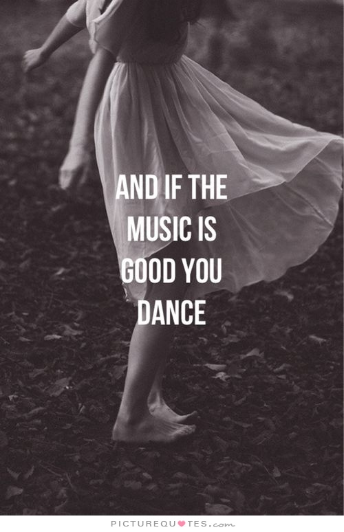 Dance Related Quotes Quotesgram