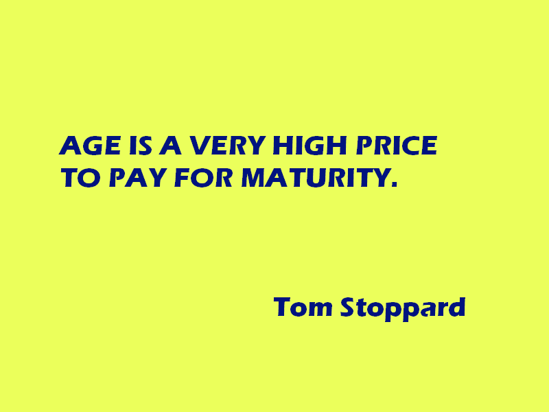 Age And Maturity Quotes Quotesgram