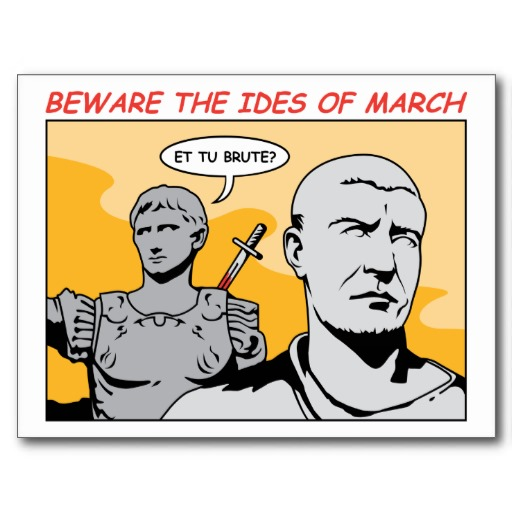 ides of march! - photo #14