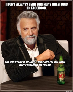 Dos Equis Birthday Quotes Funny Quotesgram