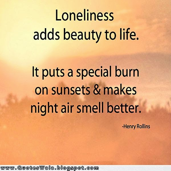 Inspirational Quotes On Loneliness: Lonely Quotes. QuotesGram