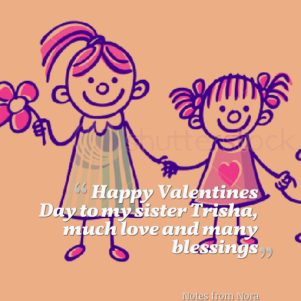 Happy Valentines Sister Quotes: Happy Sister Day Quotes. QuotesGram