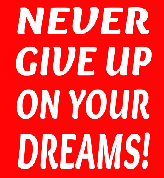 Never Giving Up Quotes: Quotes About Never Giving Up On Your Dreams. QuotesGram
