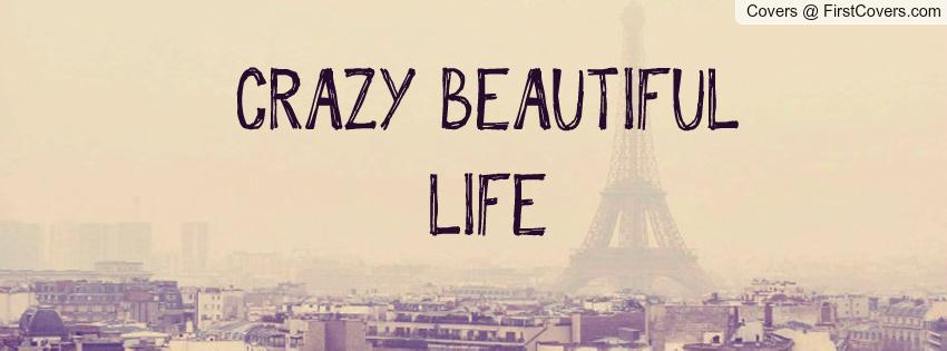 crazy life quotes i - photo #10