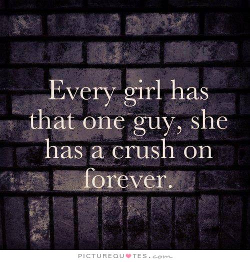 Girl Quotes About Guys: Quotes For A Crush On A Guy. QuotesGram