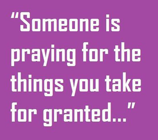 Dnr Take Anyone For Granted Quotes: Taking Time For Granted Quotes. QuotesGram