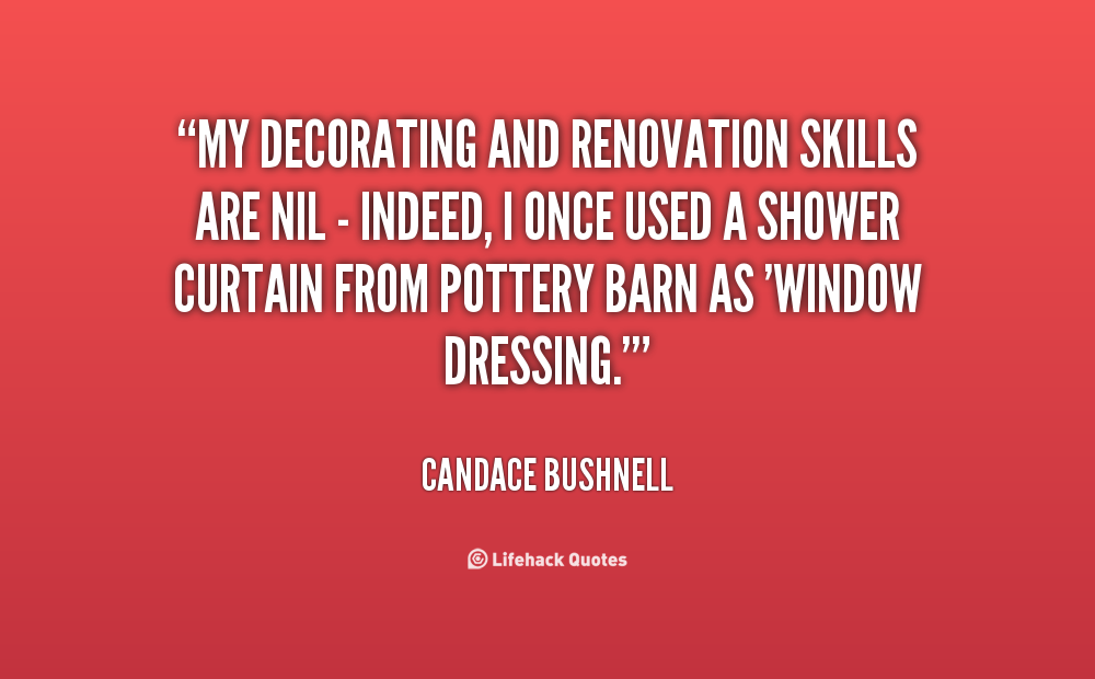 Quotes About Renovation  Quotesgram
